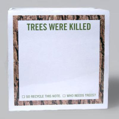 Click to get Trees Were Killed Sticky Notes